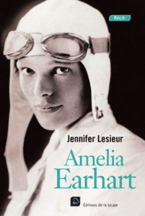 Amelia Earhart [EDITION EN GROS CARACTERES - de la loupe - 9782848683195 -